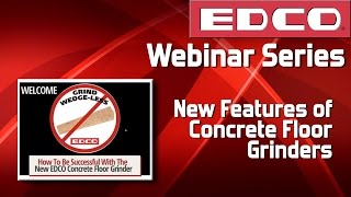 Webinar: New Features of the Concrete Floor Grinder - EDCO