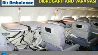 Take Rebated Air Ambulance Services in Dibrugarh and Varanasi by Global Air