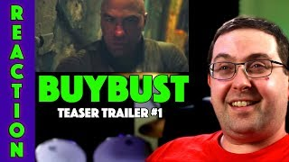 REACTION! BuyBust Teaser Trailer #1 - Anne Curtis Movie 2018