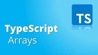 TypeScript Part9- Arrays in TypeScript