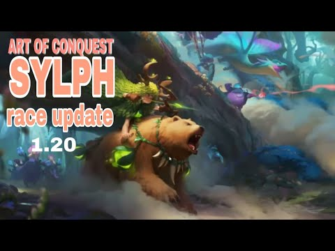 Art of conquest SYLPH race update 1.20 with troop introduction