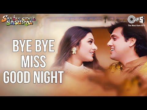 Bye Bye Miss Good Night - Video Song   Saajan Chale Sasural   Govinda & Tabu