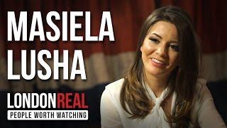 Masiela Lusha On London Real TV