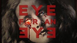 Eye for an Eye 360 Video
