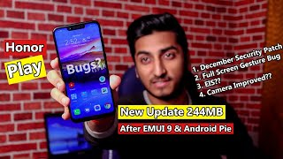 Honor Play New Update after EMUI 9 & Android Pie!! What
