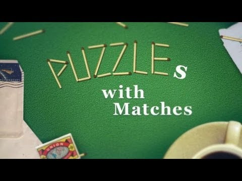 Video of Puzzles with Matches