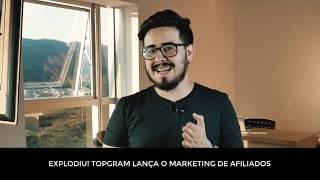 Topgram - Liberou o Marketing de Afiliados