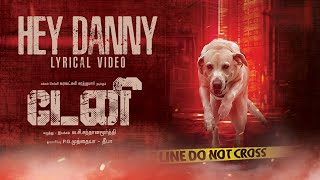 Hey Danny Lyrical Video Song | Danny | Varalaxmi Sarathkumar | L.C.Santhanamoorthy | Sai Bhaskar