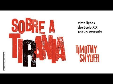 Aprender com o passado: Sobre a tirania, de Timothy Snyder