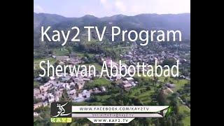 Sherwan Abbottabad Dedhee program part 2 Kay2 TV