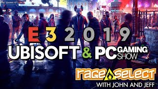 Rage Select E3 2019 Recap - PC Gaming Show and Ubisoft