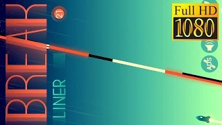Break Liner Game Review 1080P Official Ketchapp Arcade 2016