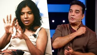 "BIGG BOSS EXCLUSIVE: ""Kamal sir should leave Cinema and Enter Politics""- Kaajal Pasupathi 