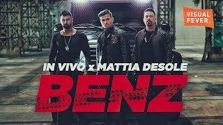 IN VIVO x MATTIA DESOLE - BENZ (Official Video)