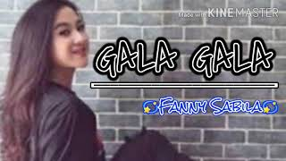 Download lagu Gala Gala Rhoma Irama By Fanny Sabila Mp3