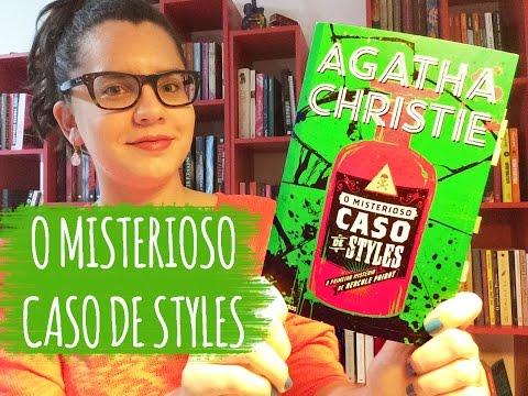 O MISTERIOSO CASO DE STYLES, de Agatha Christie (Livro 1) | BOOK ADDICT
