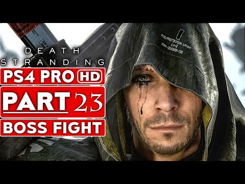 DEATH STRANDING Gameplay Walkthrough Part 23 Higgs BOSS FIGHT [1080p HD PS4 PRO] - No Commentary