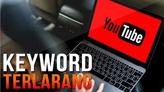 3 Keyword TERLARANG di YouTube!
