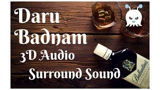 Daru Badnam - Param Singh | Surround Sound | 3D Audio | Use Headphones 👾