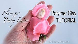 Polymer Clay Baby Flower Fairy Tutorial