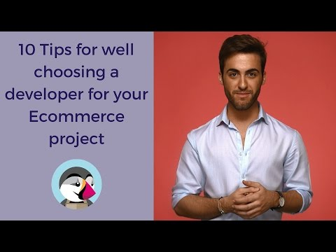 10 Tips for well choosing a Developer for your Ecommerce project