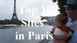 preview picture of video 'Visit Paris - The Top 10 Sights in Paris'