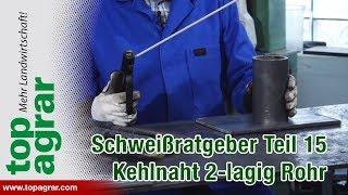 """Kehlnaht """"horizontal"""" zweilagig am Rundrohr Teil 15 - Schweißen mit Christoph"""