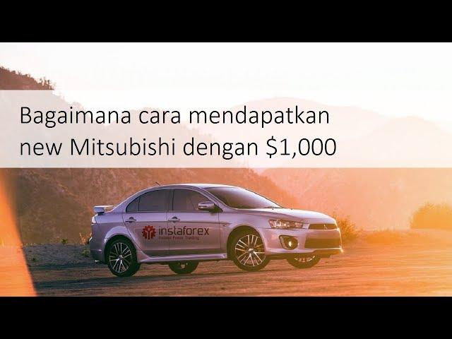 Mitsubishi Lancer untuk Indonesia dari InstaForex 2019