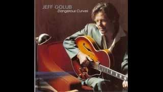 Jeff Golub Dangerous Curves - Droptop