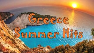 Greece Summer Hits 2015 - Colaj de colectie cu muzica greceasca