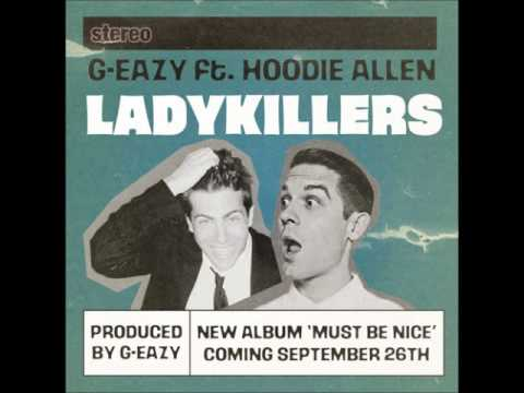 G-Eazy - Lady Killers ft. Hoodie Allen (clean)