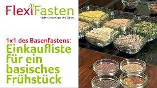 Basisches Frühstück - die 23 Zutaten gehören auf die Einkaufsliste