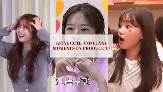 Izone Cute & Funny Moments on Produce 48 (Part 1)