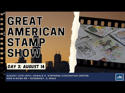 Day 3: Great American Stamp Show