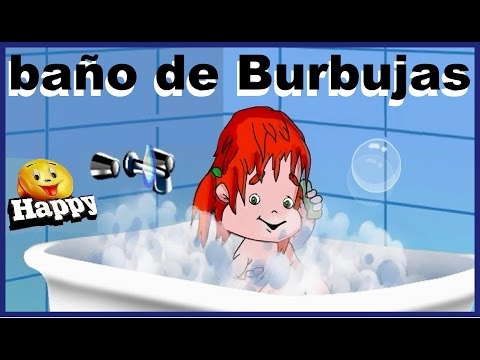 BAÑO DE BURBUJAS - canciones infantiles