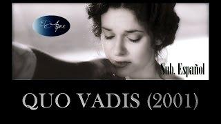 Quo Vadis (2001) Sub. Español ▪◎▪DeAyer▪◎
