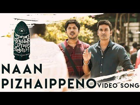 Naan Pizhaippeno - Video Song