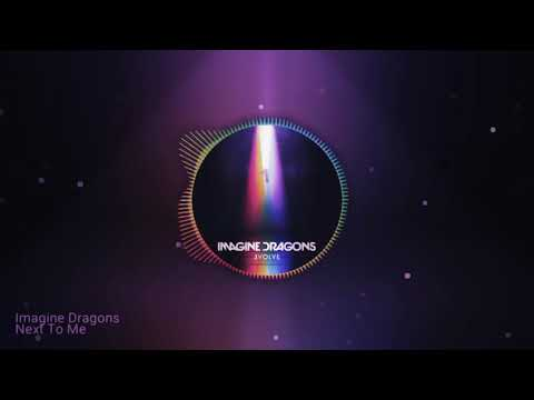 Next to me -  Imagine Dragons (letra en inglés y español + audio original)