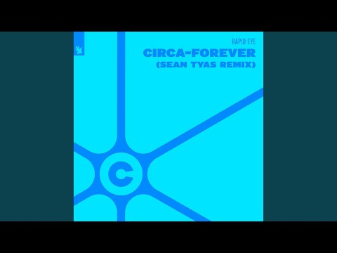 Circa-Forever (Sean Tyas Extended Remix)