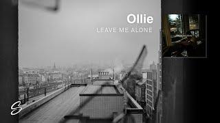 Ollie   Leave Me Alone (Prod. Boyfifty)
