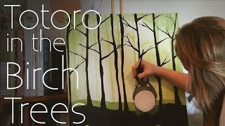 Totoro in the Birch Trees | Time Lapse Painting