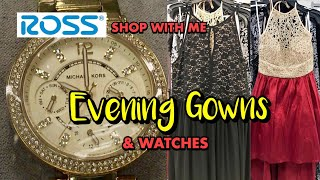 Ross Dress For Less SHOP WITH ME Evening Gowns & Watches  PROM HOMECOMING FORMAL WEAR