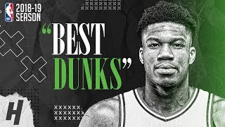Giannis Antetokounmpo BEST & CRAZIEST DUNKS from 2018-19 NBA Season & Playoffs!