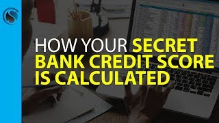 How Your Bank Credit Score is Calculated