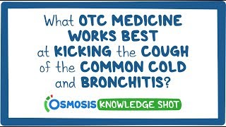 What over-the-counter medicine works best at kicking the cough of the common cold and bronchitis?