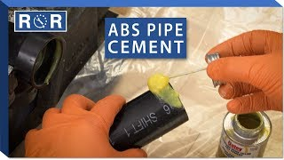 How to Glue ABS Pipe Together | Repair and Replace