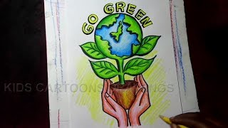 How to Draw GO GREEN / Save Trees Save Earth Poster Drawing