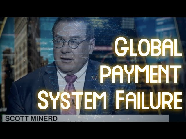 A Freeze on Global Payment Systems Coming?