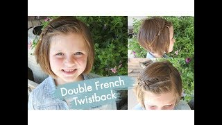 Double French Twistback | Short Hair | Cute Girls Hairstyles