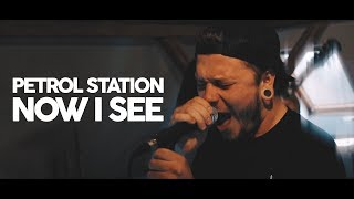 Video PETROL STATION - Now I See (ft. whtevr) (official music video)